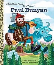 The Tale of Paul Bunyan (Little Golden Book)