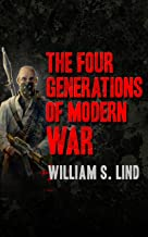 The Four Generations of Modern War