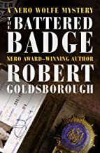 The Battered Badge (The Nero Wolfe Mysteries Book 13)