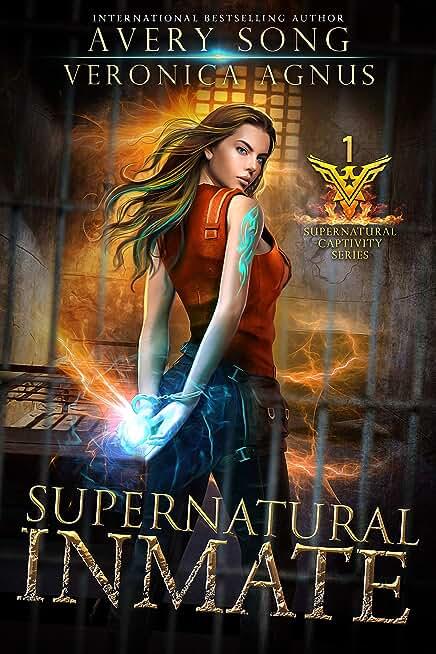 Supernatural Inmate: A Paranormal Prison Romance (Supernatural Captivity Series Book 1) (English Edition)
