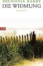 Die Widmung: Roman (German Edition)