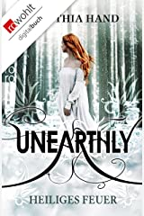 Unearthly: Heiliges Feuer (Die Unearthly-Trilogie 2) (German Edition) Kindle Edition