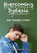 Overcoming Dyslexia: One Person's Story