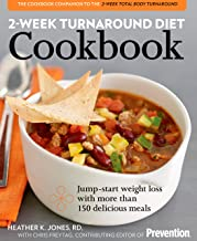 2-Week Turnaround Diet Cookbook: Jump-Start Weight Loss with More Than 150 Meals