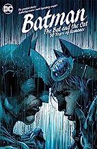 Batman: The Bat and the Cat: 80 Years of Romance (Batman (1940-2011))
