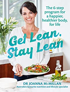 Get Lean, Stay Lean: The 6-step lifestyle change program for a happier, healthier body, for life