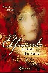 Elfenseele 3 - Jenseits der Ferne (German Edition) Kindle Edition