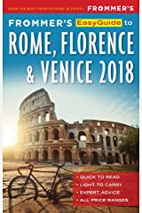 Frommer's EasyGuide to Rome, Florence and Venice 2018 (EasyGuides) Kindle Edition