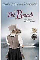 The Breach: Reschen Valley Part 2 Kindle Edition