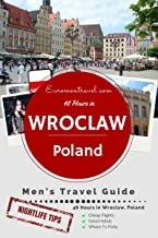 Wroclaw, Poland: 48 Hours In Western Poland's Coolest City