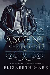 Ascent of Blood (The Red Veil Series Book 2) Kindle Edition