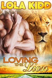 Loving the Lion: BBW Shifter Mail Order Bride Paranormal Romance (Mail-Order Mates Book 1)
