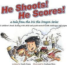 Il lance! Il compte!: A Tale from the Iris the Dragon Series (Un conte de la série Iris le Dragon)