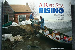 A Red Sea Rising: The Flood of the Century