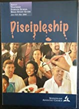 Discipleship, Adult Teachers Sabbath School Bible Study Guide, Seventh-Day Adventist Church
