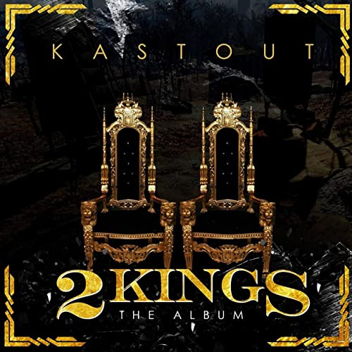 2 Kings By Kast Out On Amazon Music Amazoncom