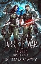 The Dark Elf War Trilogy: Books 1-3