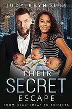 Their Secret Escape: BWWM, Billionaire, Betrayal, Escape, Surprise Triplets (Love Secrets & Surprises Book 3)
