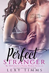 Perfect Stranger (The Millionaire's Pretty Woman Series Book 1) Kindle Edition