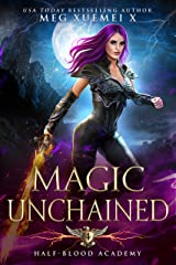 Half-Blood Academy 4: Magic Unchained: an academy reverse harem paranormal romance Kindle Edition