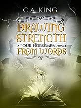 Drawing Strength From Words (A Four Horsemen Novel Book 2)