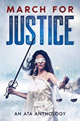 March for Justice: An ATA Anthology (ATA Anthologies) Kindle Edition