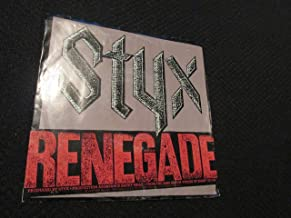 Styx: Renegade b/w Sing for the Day