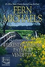 Sisterhood Bundle: Weekend Warriors, Payback, Vendetta