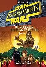 Star Wars - Young Jedi Knights 5: Die Rückkehr des Dunklen Ritters (German Edition)