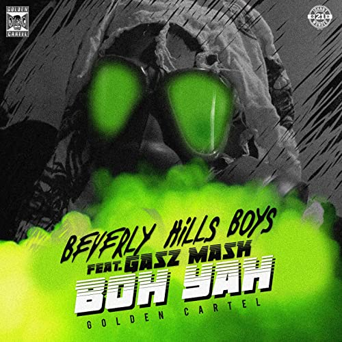 Boh Yah [Explicit] by Beverly Hills Boys feat. Gasz Mask on ...