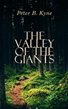 The Valley of the Giants: Californian Story of the Gilded Age