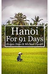 Hanoi For 91 Days Kindle Edition