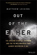 Out of the Ether: The Amazing Story of Ethereum and the $55 Million Heist that Almost Destroyed It All PDF