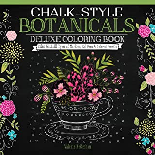 Chalk-Style Botanicals Deluxe Coloring Book: Color With All Types of Markers, Gel Pens & Colored Pencils (Design Originals) 32 Beautiful Floral and Plant Designs in the Charming Chalk Folk Art Style