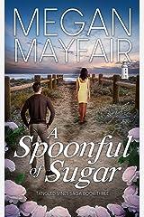 A Spoonful of Sugar (The Tangled Vines Saga Book 3) Kindle Edition
