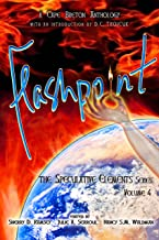 Flashpoint (The Speculative Elements Book 4)