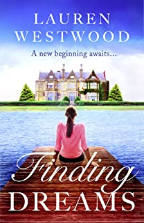 Finding Dreams: A delightful feel-good romance! (English Edition)