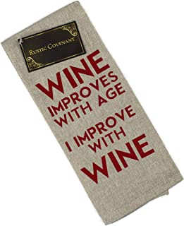 Rustic Covenant Woven Cotton Wine and Food Funny Sayings Tea Towels, 25 inches by 15 inches, Wine Improves with Age I Improve with Wine, 1 Towel