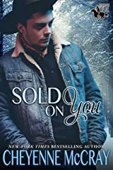 Sold on You (Riding Tall 2 Book 5) Kindle Edition