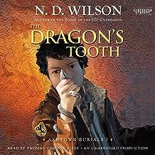 The Dragon's Tooth: Ashtown Burials #1