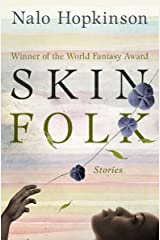 Skin Folk: Stories Kindle Edition