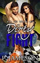 Dirty Fight (Dirt Track Dogs: The Second Lap Book 3)