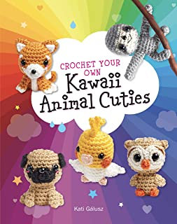 Crochet Your Own Kawaii Animal Cuties: 12 Amigurumi Patterns and Materials to 2 Projects