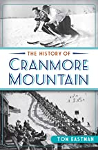 The History of Cranmore Mountain (Sports)