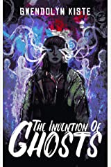 The Invention of Ghosts (Charitable Chapbooks Book 6) Kindle Edition