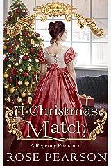 A Christmas Match: A Regency Romance (Landon House Book 4) Kindle Edition