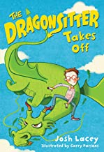 The Dragonsitter Takes Off (The Dragonsitter Series Book 2)