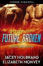 Future, Broken (Project Mars Book 1)