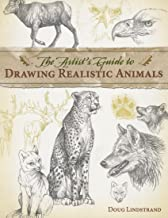 The Artist's Guide to Drawing Realistic Animals