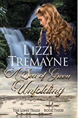 A Sea of Green Unfolding (The Long Trails Series Book 3) Kindle Edition
